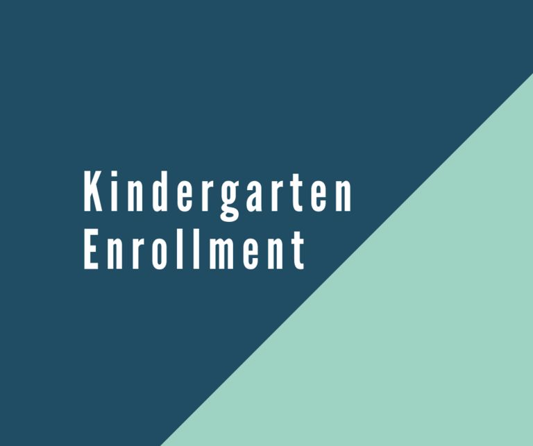 Kindergarten Enrollment Now Open for 2019-2020