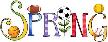 LOOKING FOR SPRING SPORTS INFORMATION?