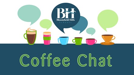 Coffee Chat at Michigan's Bloomfield Hills Schools