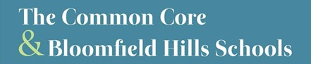 Common Core at Bloomfield Hills Schools in Michigan